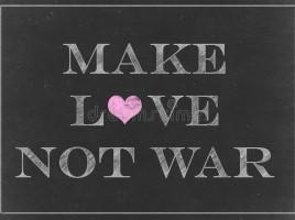 dessin-de-craie-faites-la-guerre-d-amour-pas-sur-un-tableau-50831732