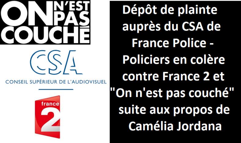 plainte-csa-police-camc3a9lia-jordana-france-2-on-nest-pas-couchc3a9-syndicat-de-police