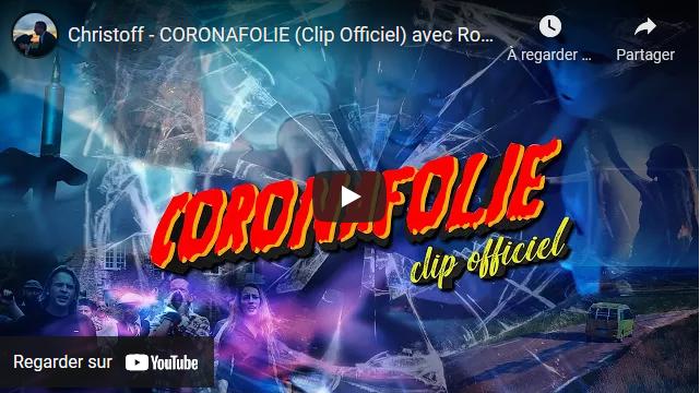 Christoff – CORONAFOLIE (Clip Officiel) avec Romain Guérin et Epona